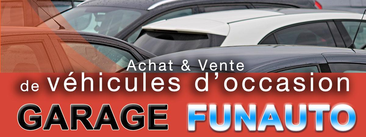 Vente de véhicules d'occasion - Garage FUNAUTO